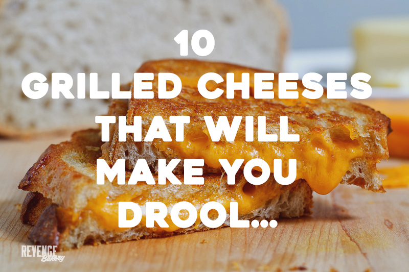 10 grilled cheeses