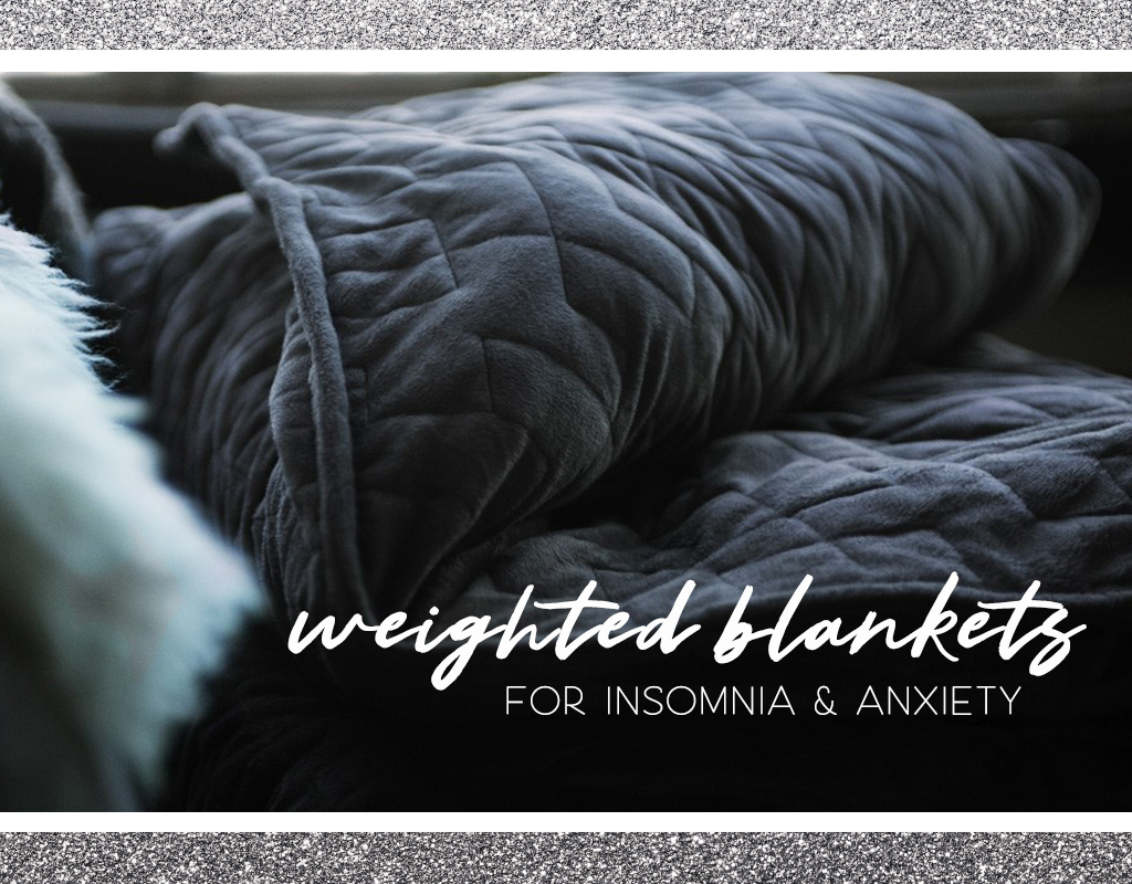 64bbd0a31c Why You Need a Weighted Blanket for Insomnia   Anxiety